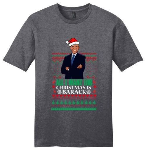 All I Want For Christmas Is Barack - Melanin Apparel