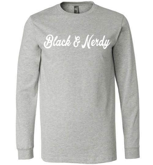Black And Nerdy - Melanin Apparel