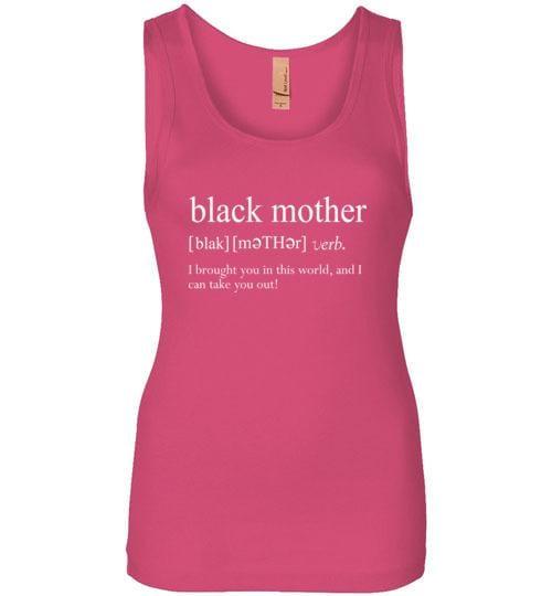 Black Mother Definition - Melanin Apparel