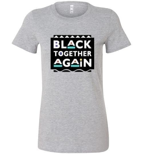 Black Together Again - Melanin Apparel