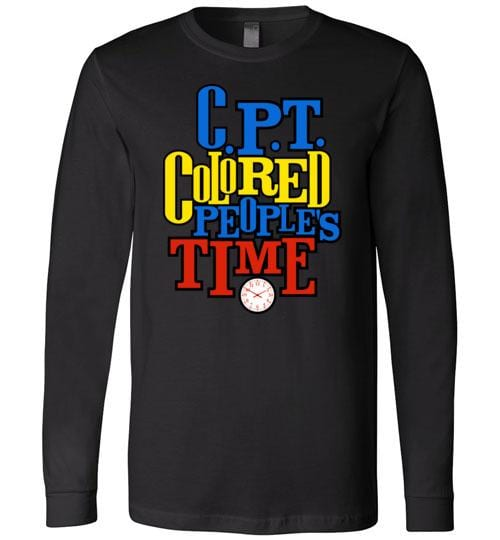 C.P.T. Colored People's Time - Melanin Apparel