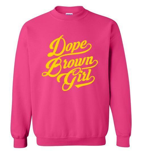 Dope Brown Girl - Melanin Apparel