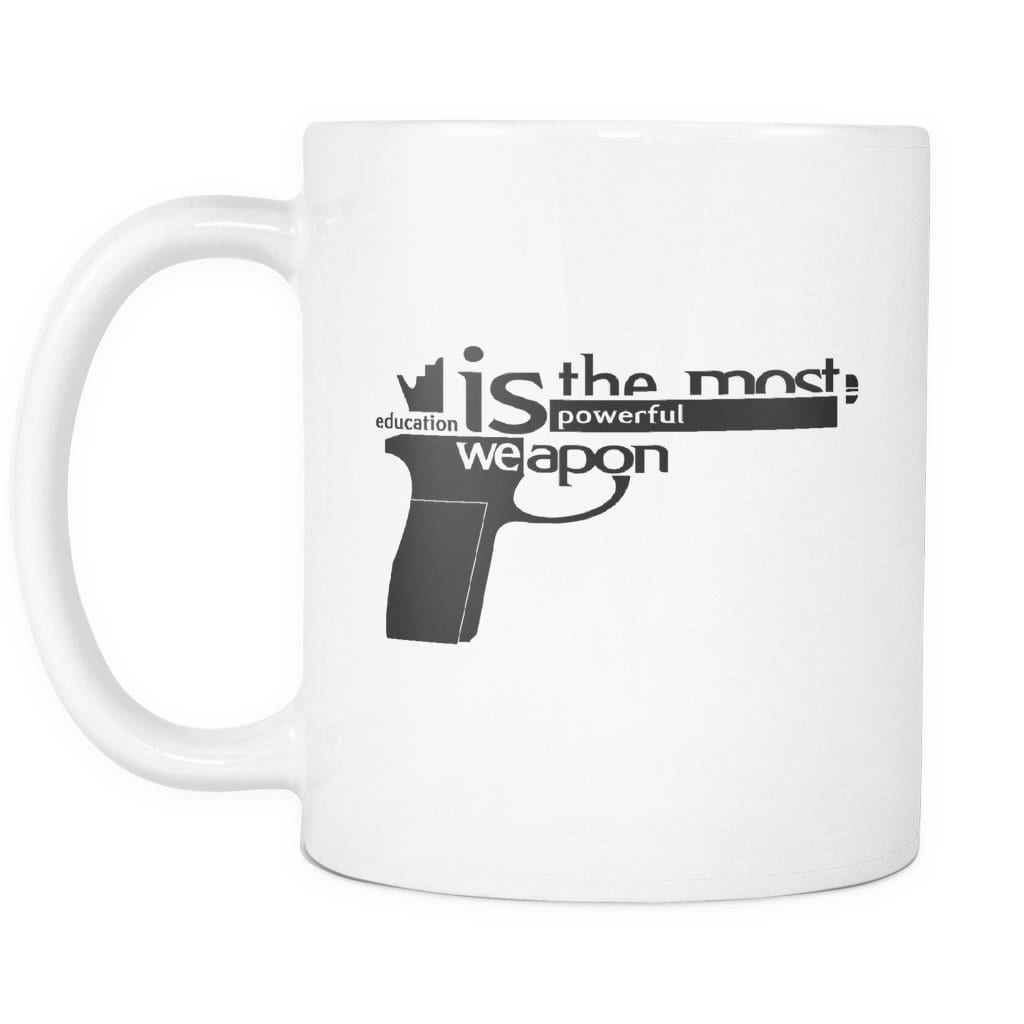 Education is the Most Powerful Weapon Mug - Melanin Apparel