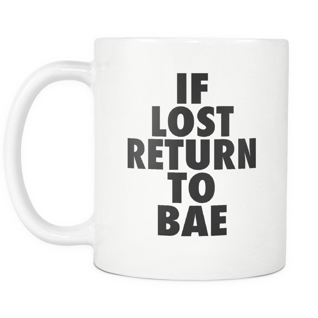 If Lost Return to Bae Mug - Melanin Apparel