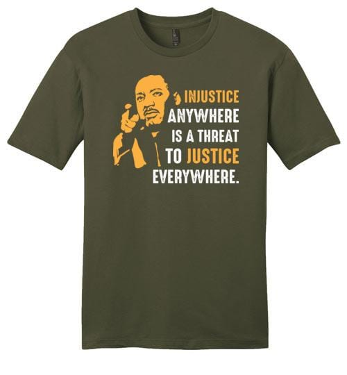 Injustice Anywhere - Martin Luther King Jr. - Melanin Apparel