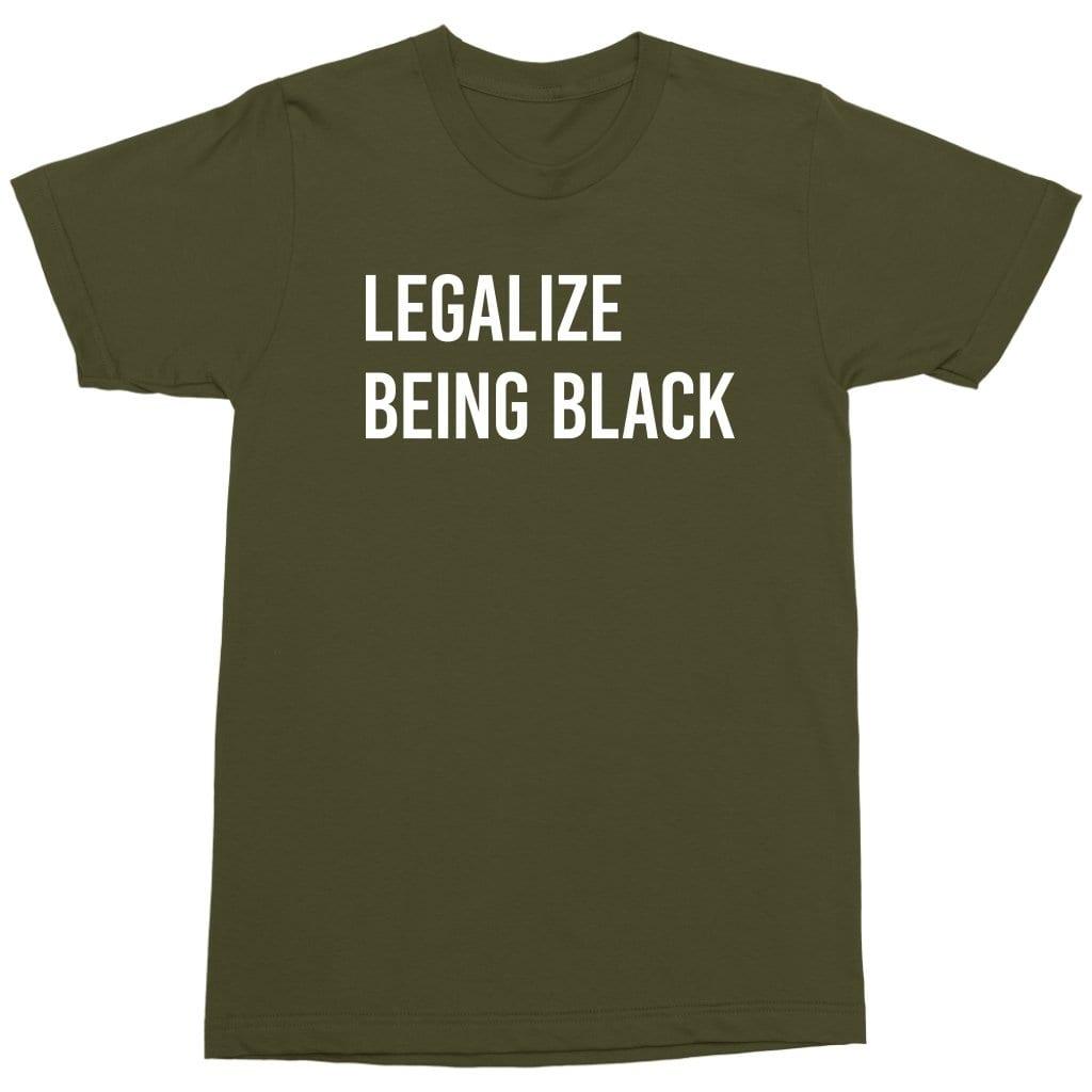 Legalize Being Black - Melanin Apparel