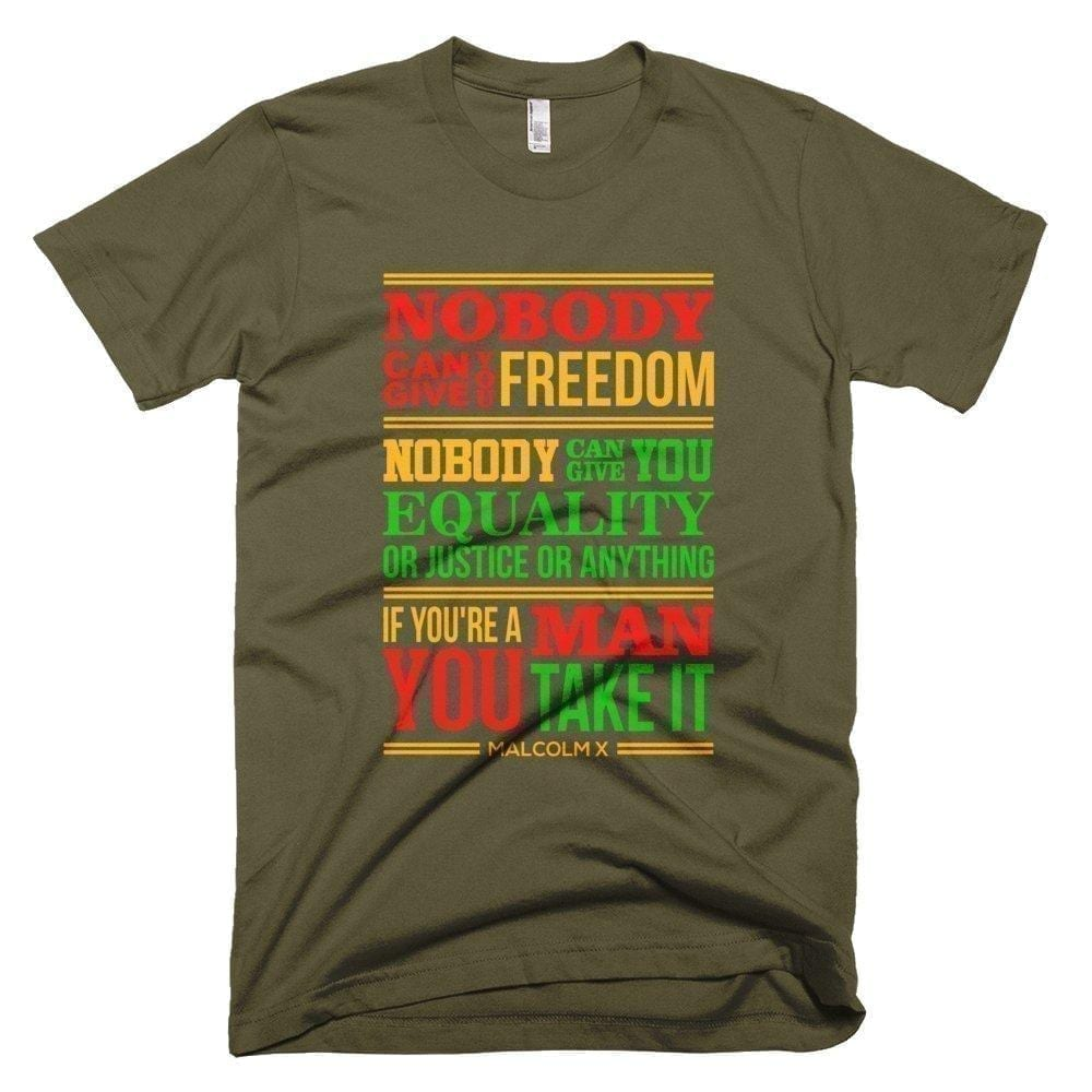 Nobody Can Give You Freedom - Melanin Apparel