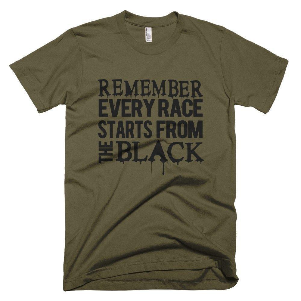 Remember Every Race Starts - Melanin Apparel