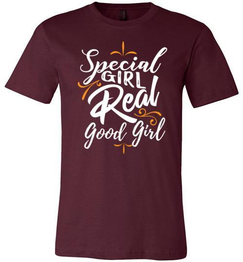 Special Girl Real Good Girl - Melanin Apparel
