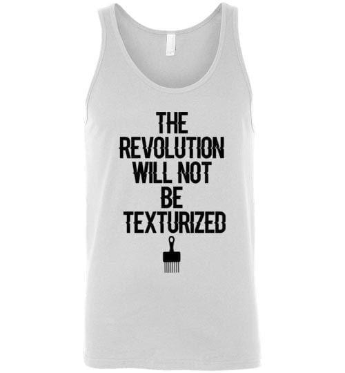 The Revolution Will Not Be Texturized - Melanin Apparel