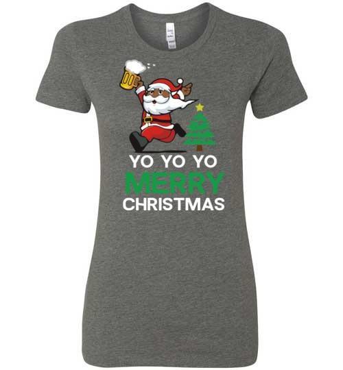 Yo Yo Yo Merry Christmas - Melanin Apparel